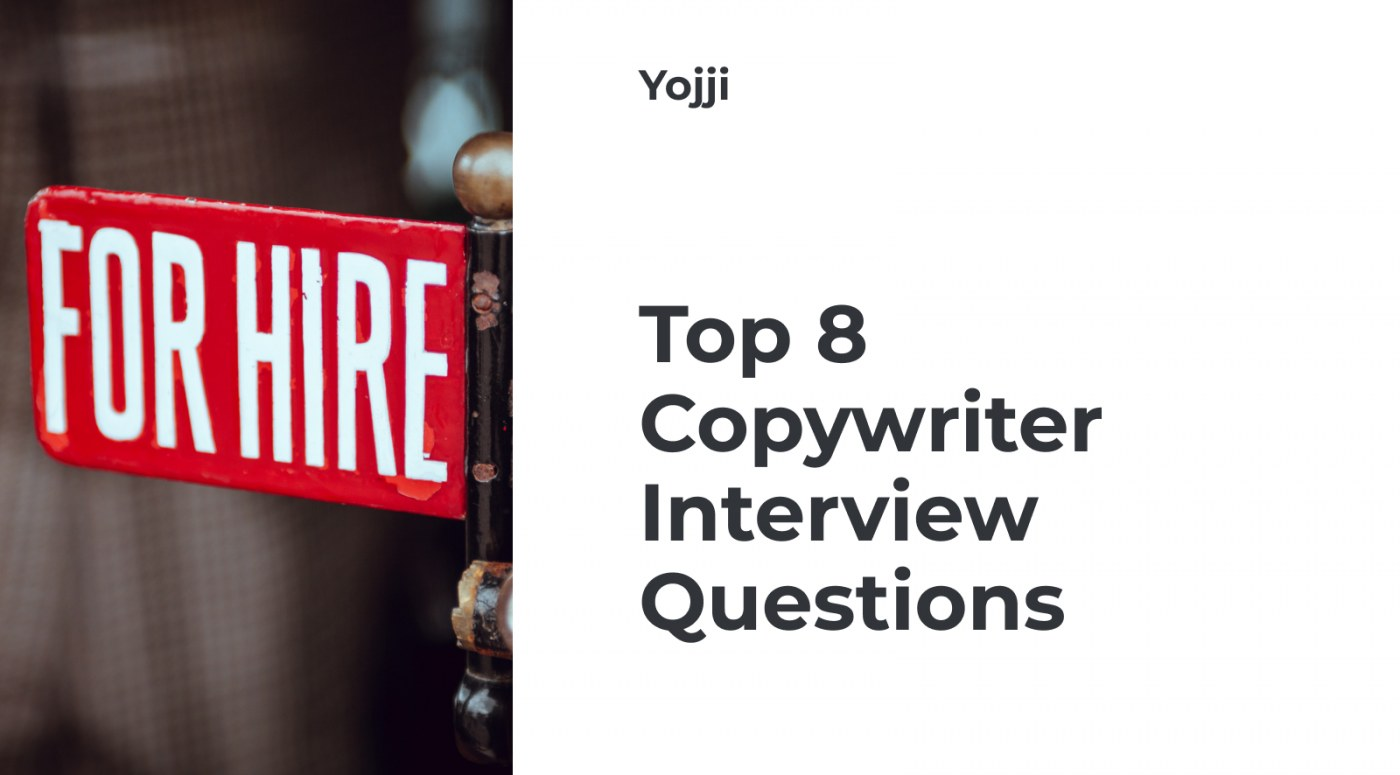Top 8 Copywriter Interview Questions